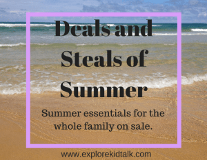 Deals and Steals of Summer. Get Summer essentials for the whole family on sale.