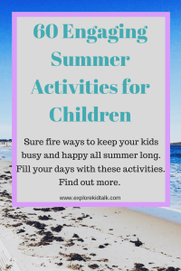 60 engaging summer activities for kids