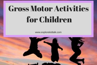 Simple activities to develop gross motor skills in children