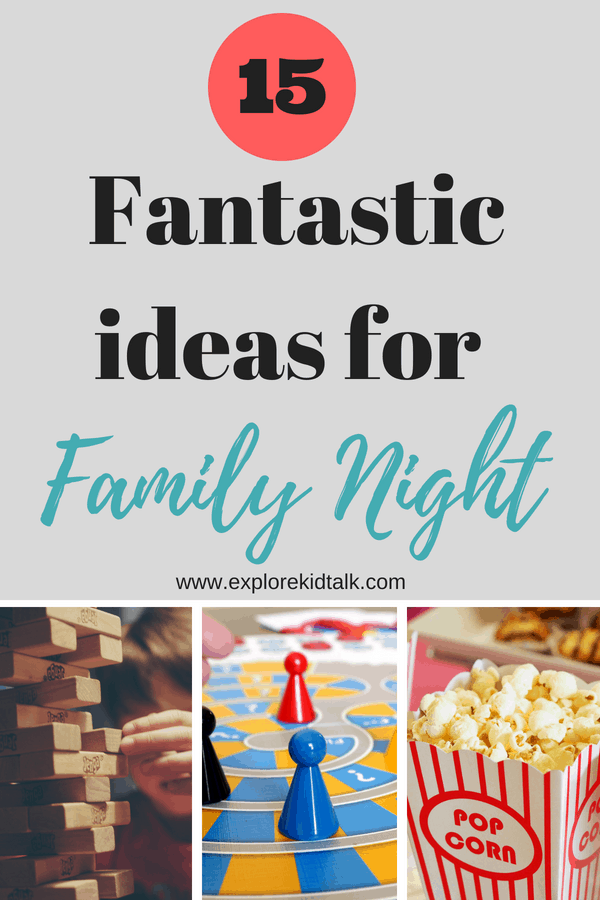 Enjoy your next family night with these ideas