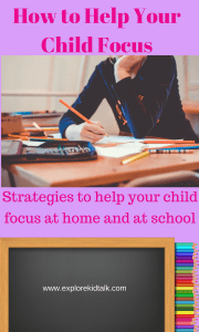 Helping your child focus at home and at school