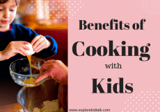 How to get your kids wanting to cook. The benefits of cooking in early childhood.