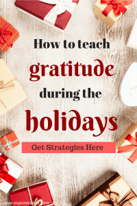 How to teach gratitude in your kids during the Holidays. Many times all kids think about during holiday time is gifts. It's important to teach our children that holidays are more than gifts. You want to teach this lesson early and continue as they grow. Continue to teach gratitude in your kids during the holiday season.