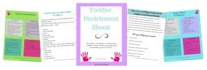 Toddler Enrichment Ebook to help make a toddler daily home schedule.