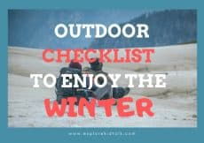 Enjoy winter outdoor playtime with this easy reference checklist. Get your kids ready and out the door with this checklist. Fun outdoor activities included.